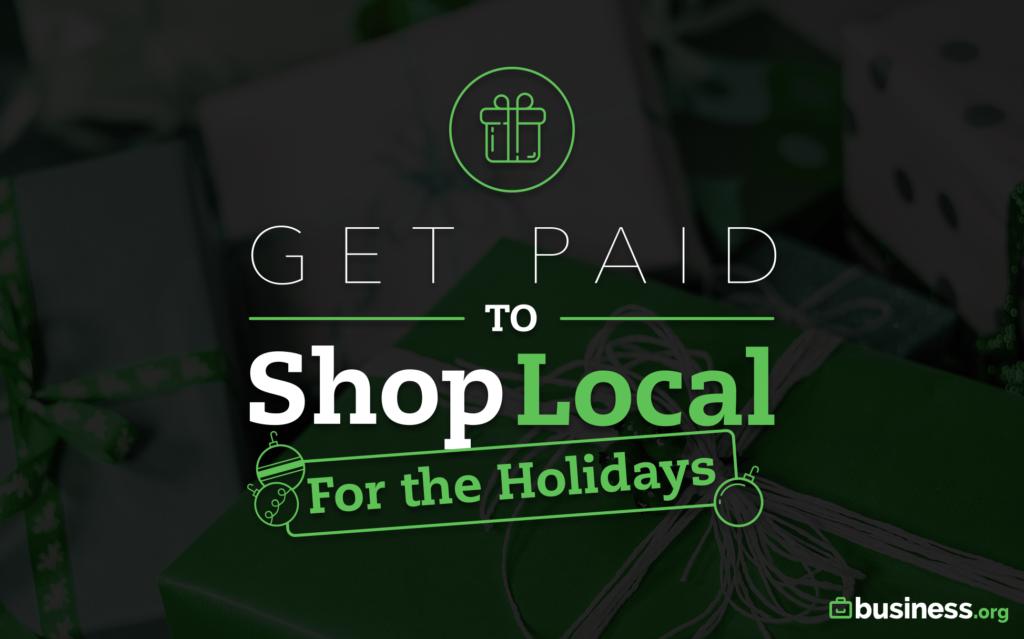 get paid to shop local for the holidays